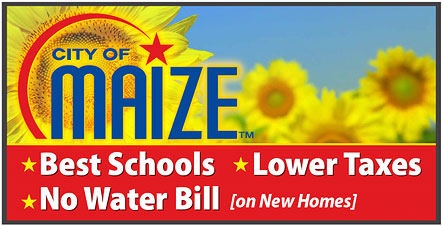 City of Maize - Best Schools - Lower Taxes - No Water Bill (on New Homes)